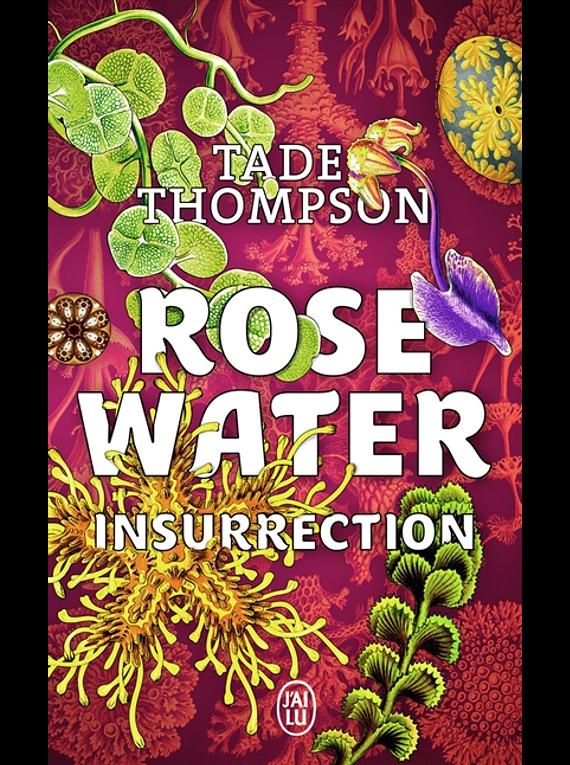 Rosewater 2 - Insurrection, de Tade Thompson