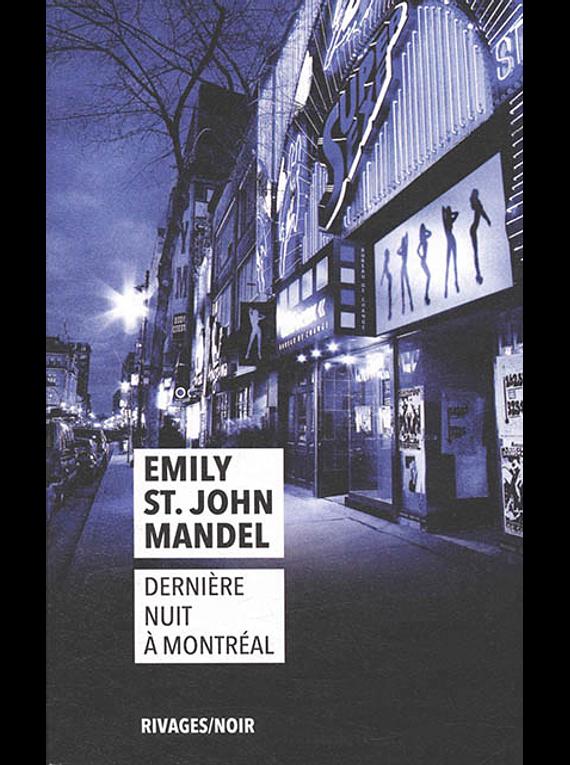 Dernière nuit à Montréal, de Emily St. John Mandel