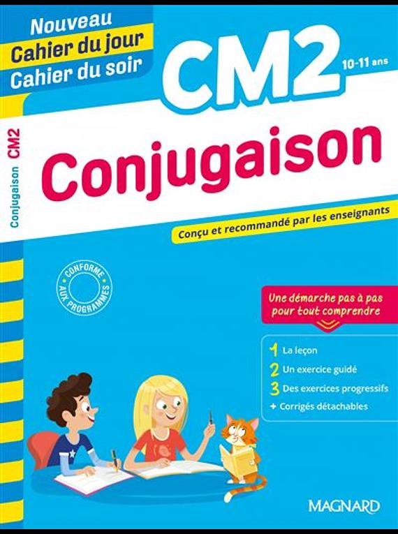 Cahier du jour Cahier du soir - CM2 - 10/11 ans : Conjugaison