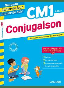 Cahier du jour Cahier du soir - CM1 - 9/10 ans : Conjugaison