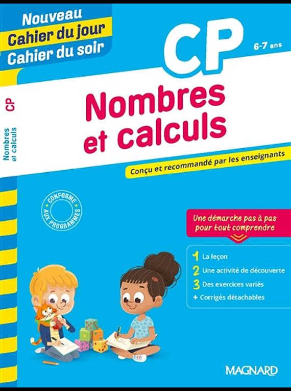 Cahier du jour Cahier du soir - CP - 6/7 ans : Nombres et calculs