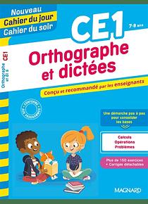 Cahier du jour Cahier du soir - CE1 - 7/8 ans : Orthographe et dictées