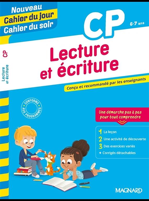 Cahier du jour Cahier du soir - CP - 6/7 ans : Lecture et écriture