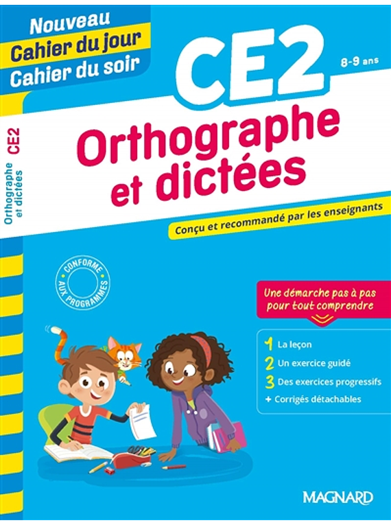 Cahier du jour Cahier du soir - CE2 - 8/9 ans : Orthographe et dictées