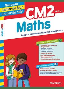 Cahier du jour Cahier du soir - CM2 - 10/11 ans : Maths
