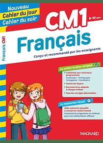 Cahier du jour Cahier du soir - CM1 - 9/10 ans : Français