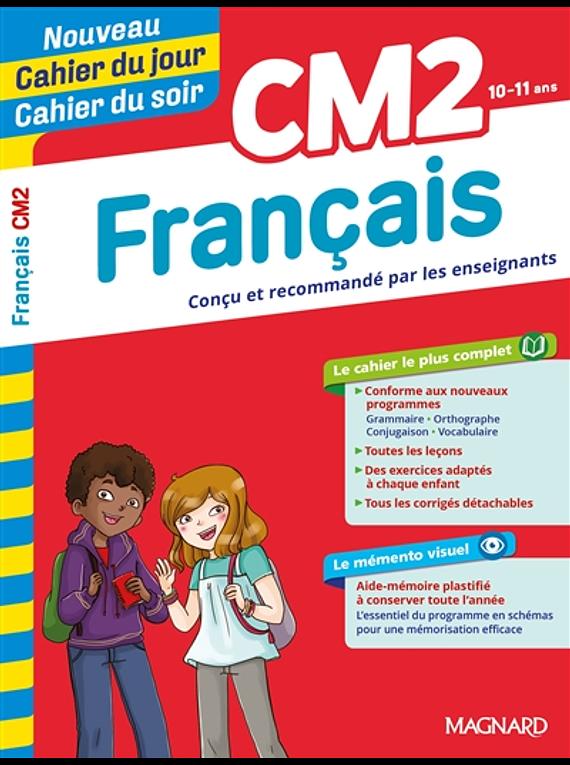 Cahier du jour Cahier du soir - CM2 - 10/11 ans : Français