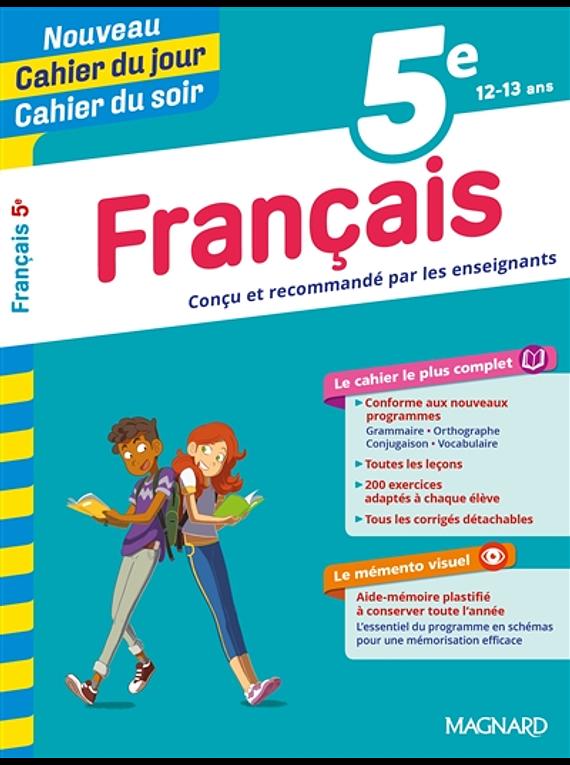 Cahier du jour Cahier du soir - 5e - 12/13 ans : Français