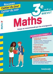 Cahier du jour Cahier du soir - 3e - 14/15 ans : Maths
