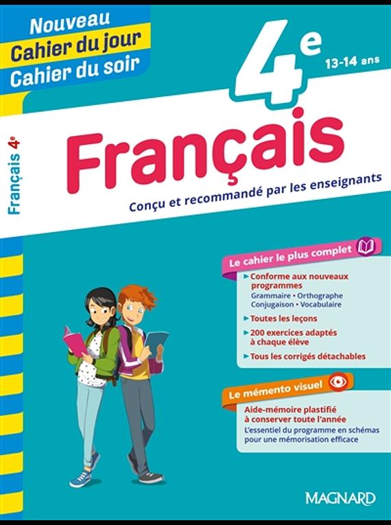 Cahier du jour Cahier du soir - 4e - 13/14 ans : Français