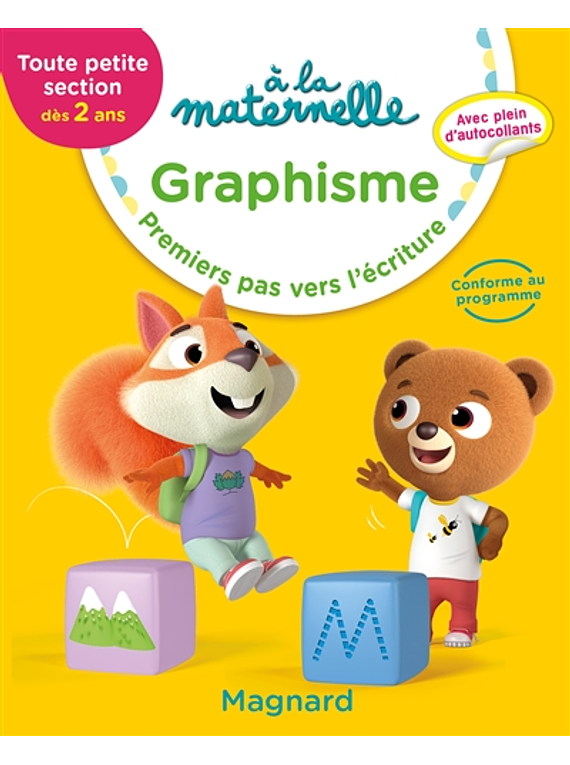 A la Maternelle - Toute Petite Section - dès 2 ans : Graphisme