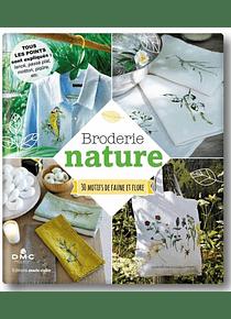 Broderie nature : plus de 30 motifs de faune et flore