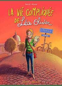 La vie compliquée de Léa Olivier - Perdue, de Alcante