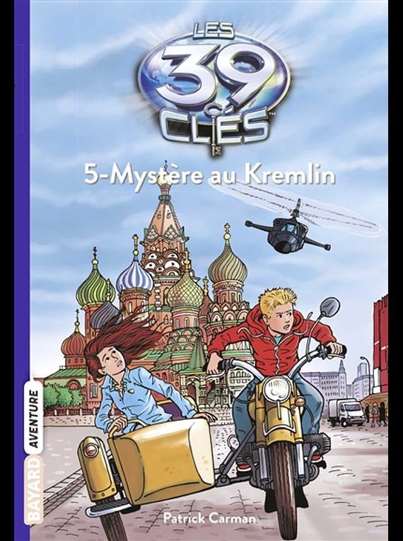 Les 39 clés - Mystère au Kremlin, de Patrick Carman