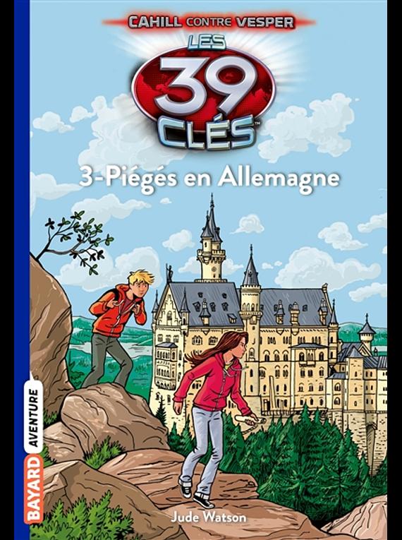 Les 39 clés Cahill contre Vesper - Piégés en Allemagne, de Jude Watson