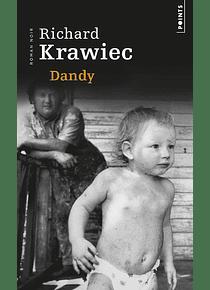 Dandy, de Richard Krawiec