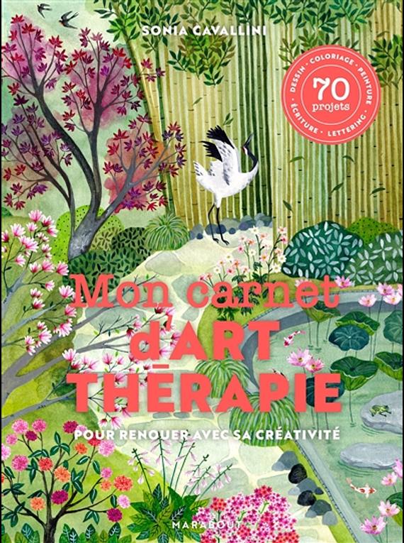 Mon carnet d'art-thérapie, de Sonia Cavallini