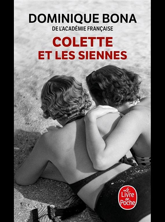 Colette et les siennes, de Dominique Bona