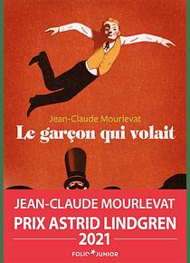 Le garçon qui volait, de Jean-Claude Mourlevat