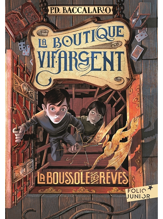 La boutique vif-argent Volume 2, La boussole des rêves, de Pierdomenico Baccalario
