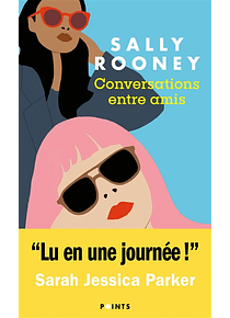 Conversations entre amis, de Sally Rooney