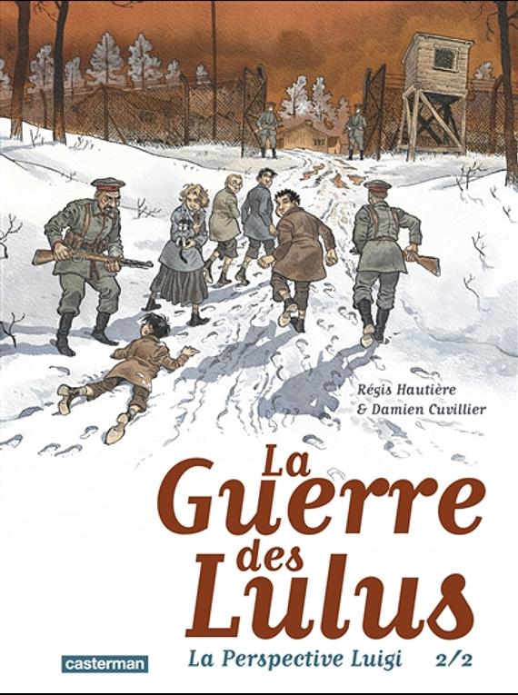 La guerre des Lulus - La perspective Luigi 2, de Régis Hautière