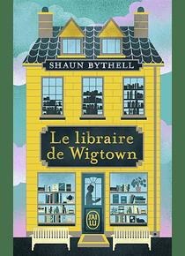 Le libraire de Wigtown, de Shaun Bythell