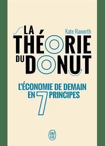 La théorie du donut - L'économie de demain en 7 principes, de Kate Raworth