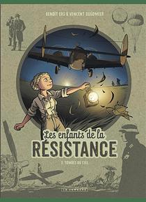 Les enfants de la Résistance 7, de Dugomier et Ers