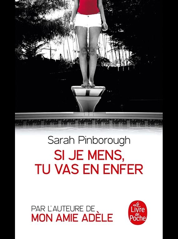 Si je mens, tu vas en enfer, de Sarah Pinborough