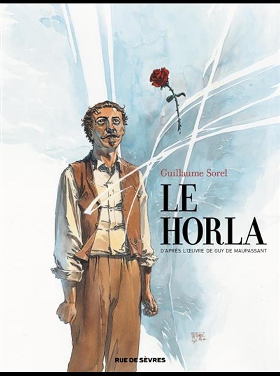 Le Horla, de Guillaume Sorel d'après l'oeuvre de Guy de Maupassant