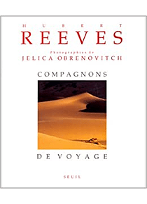 Compagnons de voyage, de Hubert Reeves et Jélica Obrenovitch