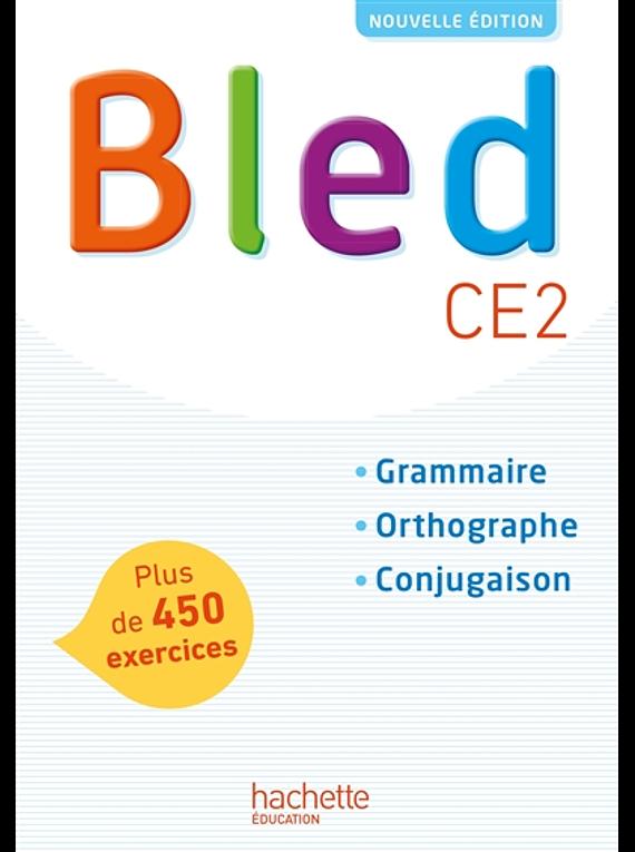 Bled CE2 : Grammaire, Orthographe et Conjugaison