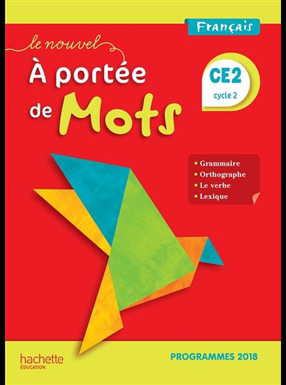 A portée de mots - CE2 - Français