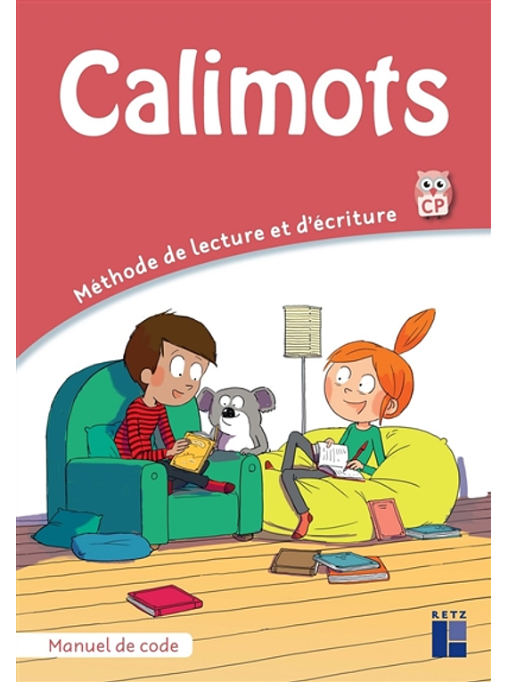 Calimots - Méthode de lecture et d'écriture - CP