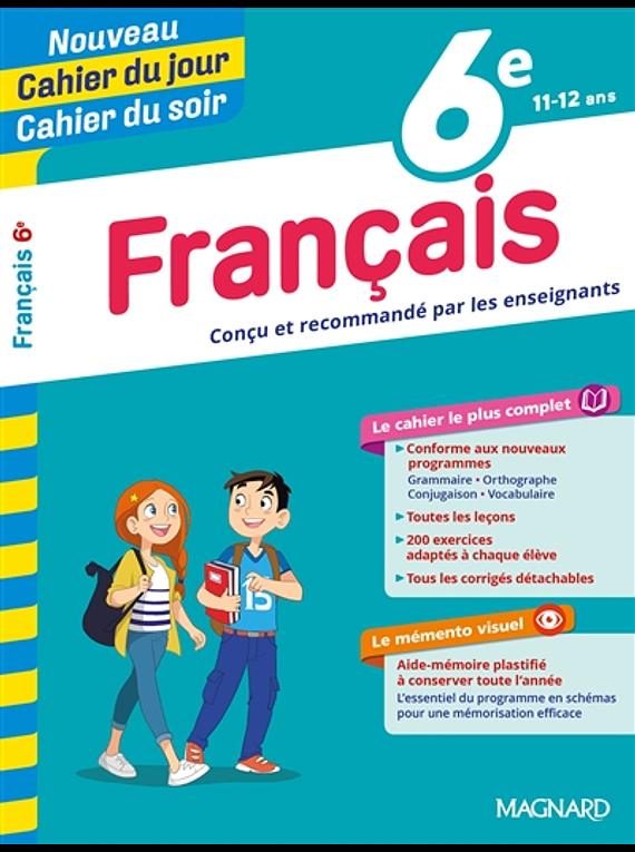 Cahier du jour Cahier du soir - 6e -11/12 ans : Français
