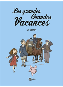 Les grandes grandes vacances 2 - Le secret, de Gwenaëlle Boulet et Emile Bravo
