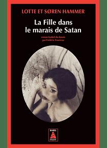 La fille dans le marais de Satan, de Lotte et Soren Hammer
