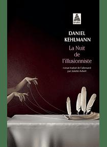 La nuit de l'illusionniste, de Daniel Kehlmann