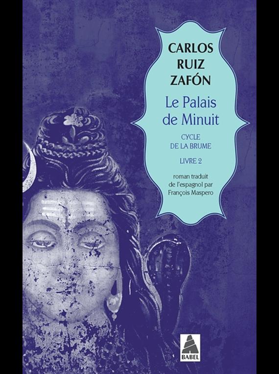 Cycle de la brume 2 - Le palais de minuit, de Carlos Ruiz Zafon