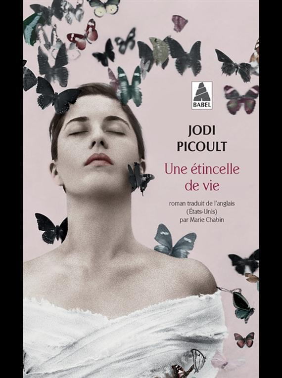 Une étincelle de vie, de Jodi Picoult