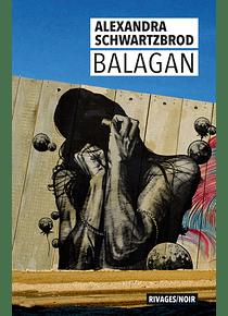 Balagan , de Alexandra Schwartzbrod