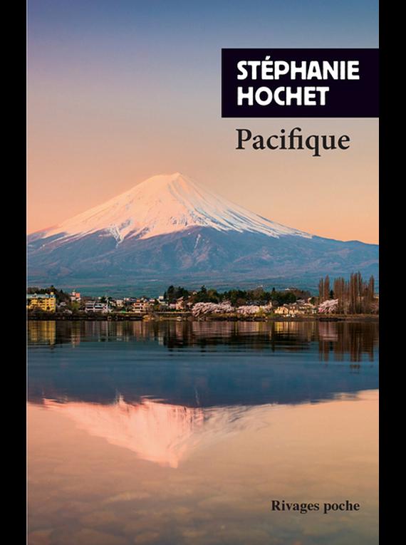 Pacifique, de Stéphanie Hochet