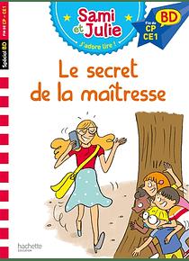 J'apprends avec Sami et Julie - Le secret de la maîtresse - fin de CP-CE1