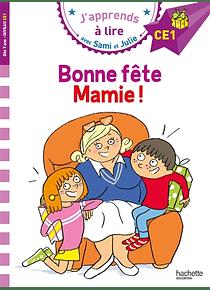 J'apprends avec Sami et Julie - Bonne fête Mamie - CE1