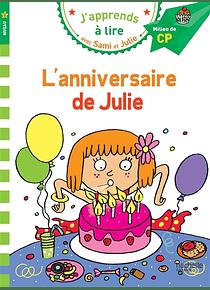 J'apprends avec Sami et Julie - L'anniversaire de Julie - CP