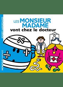 Les Monsieur Madame vont chez le docteur, de Adam Hargreaves