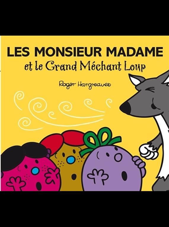 Les Monsieur Madame et le grand méchant loup, de Roger Hargreaves