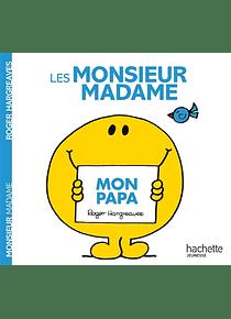 Les Monsieur Madame - Mon papa, de Roger Hargreaves