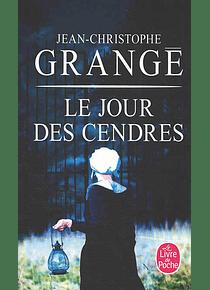 Le jour des cendres, de Jean-Christophe Grangé